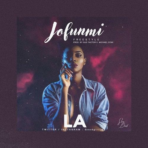 Jofunmi Freestyle by La La