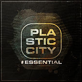 Plastic City #essential by Various Artists