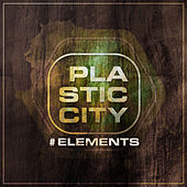 Plastic City #elements by Various Artists