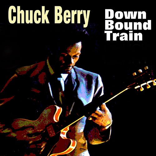 Down Bound Train de Chuck Berry