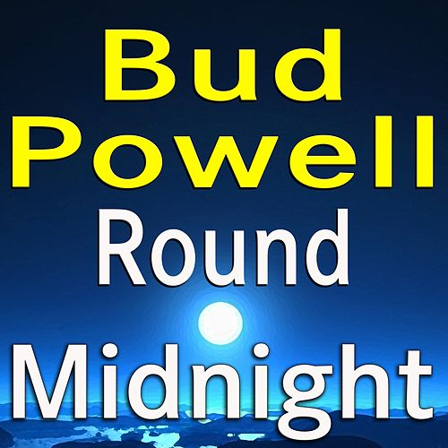 Bud Powell Round Midnight de Bud Powell