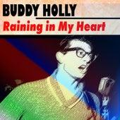 Raining in My Heart by Buddy Holly