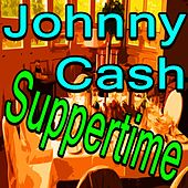 Johnny Cash Suppertime von Johnny Cash
