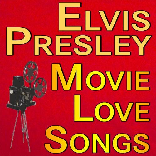 Elvis Presley Movie Love Songs de Elvis Presley