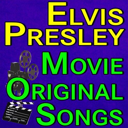 Elvis Presley Movie Original Songs de Elvis Presley