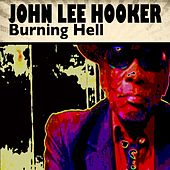 Burning Hell de John Lee Hooker