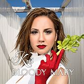 Bloody Mary by Kris