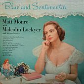 Blue And Sentimental by Matt Monro