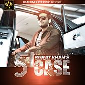 51 Case by Surjit Khan
