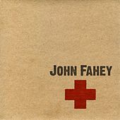 Play & Download Red Cross by John Fahey | Napster
