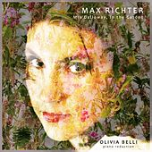 Max Richter: Mrs Dalloway, in the Garden by Olivia Belli
