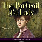 The Portrait of a Lady by Alice Johnson