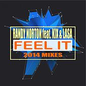Feel It: 2014 Mixes by Randy Norton