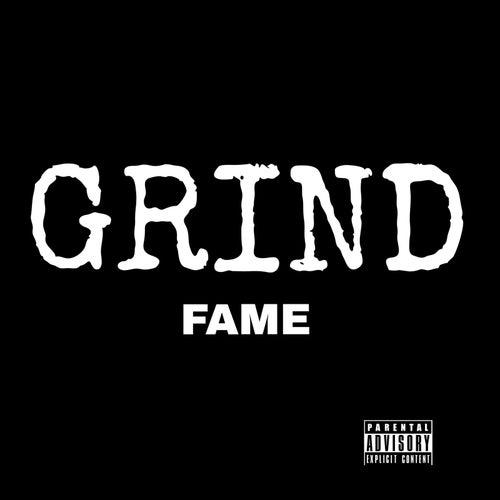 Grind Grind by Fame