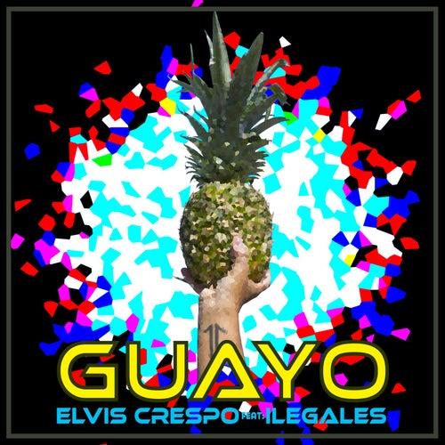 Guayo (feat. Ilegales) de Elvis Crespo
