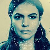 Loyalty by Vassy