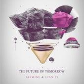 The Future of Tomorrow by Jasmine