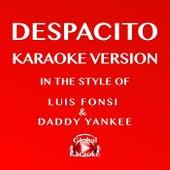 Despacito (In the Style of Luis Fonsi & Daddy Yankee) [Karaoke Version] by Global Karaoke (1)