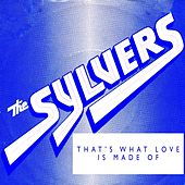 That's What Love Is Made Of by The Sylvers