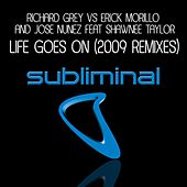 Life Goes On (feat. Shawnee Taylor) (2009 Remixes) by Richard Grey