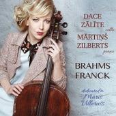 Brahms, Franck & Villerušs: Works for Cello by Dace Zālīte