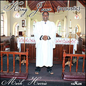 King Jesus by Mark Harris