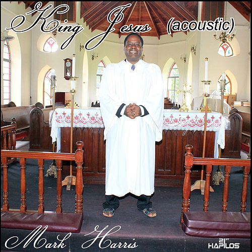 King Jesus by Mark Harris