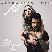 High Enough by Alexander Jean