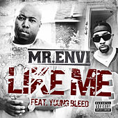 Like Me by Mr. Envi