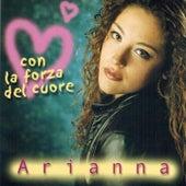 Con la forza del cuore by Arianna