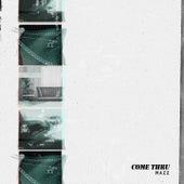 Come Thru by Mazz