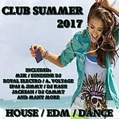Club Summer 2017 by Various Artists