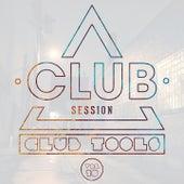 Club Session Pres. Club Tools, Vol. 10 by Various Artists