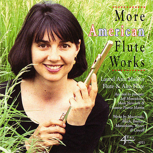 Play & Download More American Flute Works by Laurel Ann Maurer | Napster