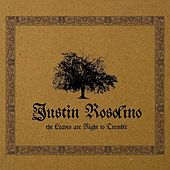 Play & Download The Leaves are Right to Tremble by Justin Rosolino | Napster