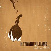 Cotton Bell by Hayward Williams