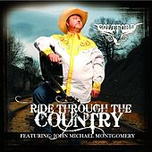 Ride Through The Country (Featuring John Michael Montgomery Single Edit) by Colt Ford