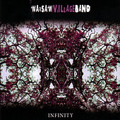 Play & Download Infinity by Warsaw Village Band | Napster