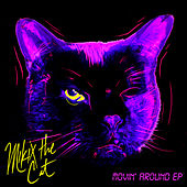 Movin Around by Mikix The Cat