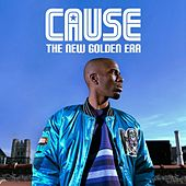 Play & Download The New Golden Era by Cause | Napster