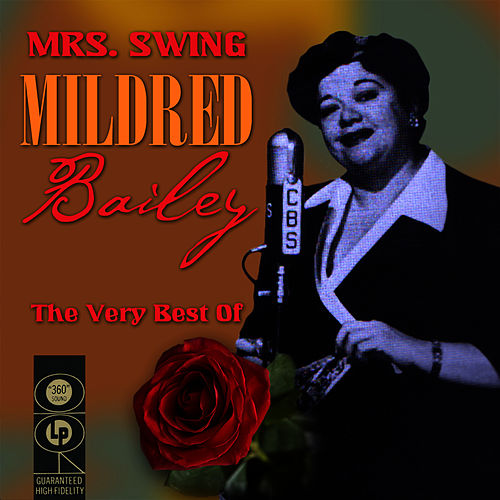 Play & Download The Very Best Of by Mildred Bailey | Napster