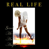 Play & Download Send Me An Angel  (Re-Recorded / Remastered) by Real Life | Napster
