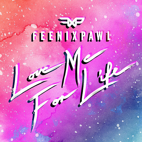 Love Me For Life by Feenixpawl