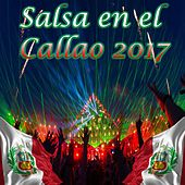Salsa en el Callao  2017 by Various Artists