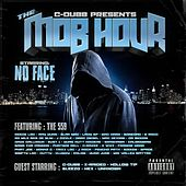 C-Dubb Presents No Face: The Mob Hour by No Face