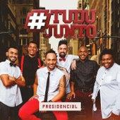 Presidencial by Grupo Tudujunto
