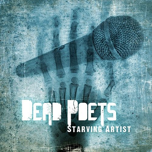 Play & Download Starving Artist by The Dead Poets | Napster
