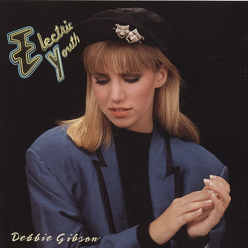 Play & Download Electric Youth (Remix Album) by Deborah Gibson | Napster