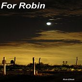 Play & Download For Robin by Rick Elliott | Napster