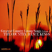 Greatest Country Group Songs, Volume 2 by Country Dance Kings